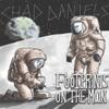Footprints on the Moon - Chad Daniels