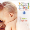 The Mozart Effect - The Mozart Effect: Music for Babies Volume 2 - Nighty Night artwork