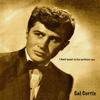 Sal Curtis - I Don't Want to Live with out You artwork