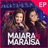 Maiara Maraisa Ao Vivo EP