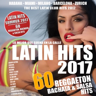 Latin Hits Summer 2017 – 60 Latin Hits ! – Various Artists