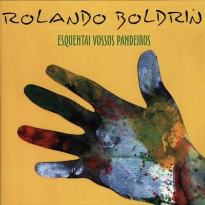 Esquentai Vossos Pandeiros - Rolando Boldrin