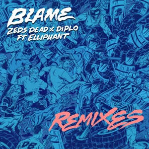 Blame (feat. Elliphant) [Remixes] - Single Mp3 Download