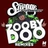 Zooby Doo (Remixes) - Single, Savage & Tigermonkey