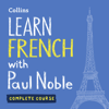 Paul Noble - Learn French with Paul Noble: Complete Course: French Made Easy with Your Personal Language Coach (Unabridged) artwork