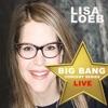 Lisa Loeb: Big Bang Concert Series (Live) - EP