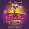 Best of Karaoke 2. - Modern slágerek (Eredeti Alapok) - Various Artists