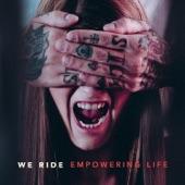 We Ride - Self Made