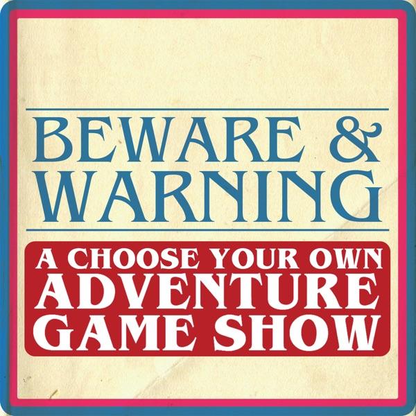 Beware and Warning