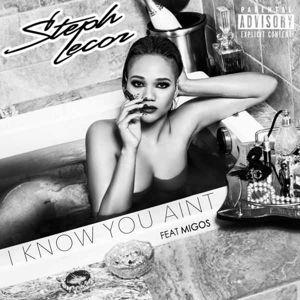 I Know You Ain't (feat. Migos) - Single