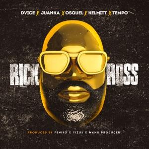 Rick Ross (feat. Juanka, Osquel, Kelmitt & Tempo) - Single Mp3 Download