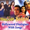 Main Tumhare Bina Kaise Kahu Bina Tere From Baazigar From Saajan Bollywood Dialogues with Song Single