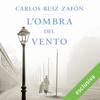 L'ombra del vento - Carlos Ruiz Zafón