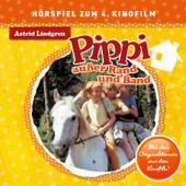 Pippi außer Rand und Band (Hörspiel zum 4. Kinofilm)