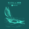 Be Still and Know (feat. Marty Reardon) - Trinity Music