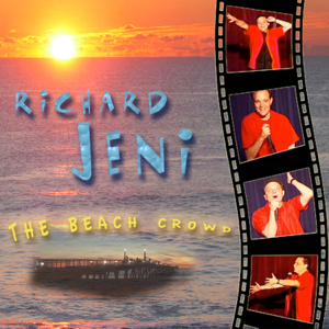 Richard Jeni - The Beach Crowd