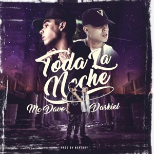 Toda La Noche (feat. Darkiel) - Single Mp3 Download