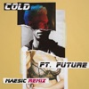 Cold feat Future Measic Remix Single