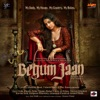 Begum Jaan (Original Motion Picture Soundtrack) - EP