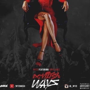 Devilish Ways (feat. Tory Lanez) - Single Mp3 Download
