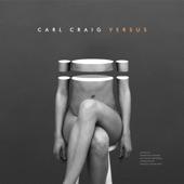 Carl Craig - Darkness (feat. Francesco Tristano, Les Siècles & François-Xavier Roth)