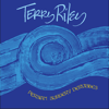 Riley: Persian Surgery Dervishes - Terry Riley