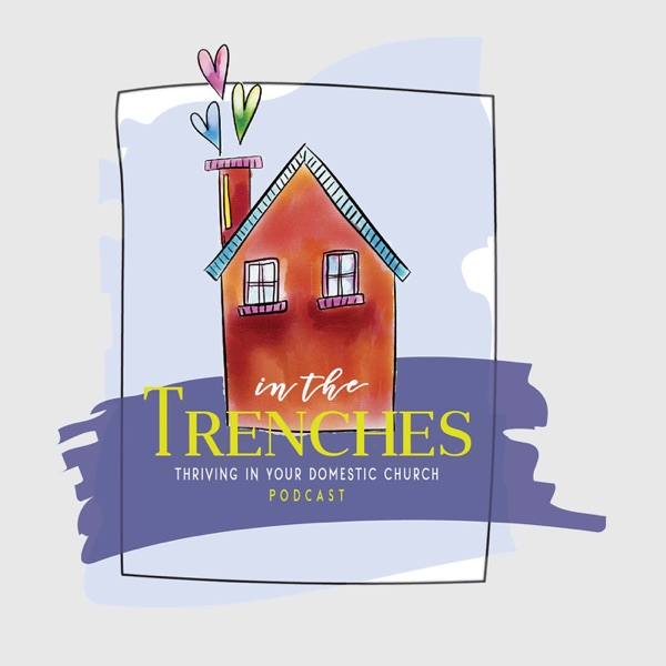 Thriving in the trenches a catholic podcast episode 37 christopher west part 2 thriving in the trenches a catholic podcast fandeluxe Image collections