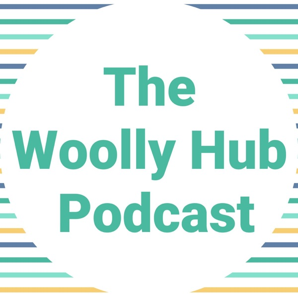 The Woolly Hub Podcast