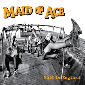 Maid of Ace - Maid in England