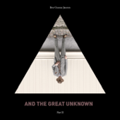 And the Great Unknown, Vol. 2