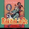 Rinkitink in Oz (The Oz Books 10)