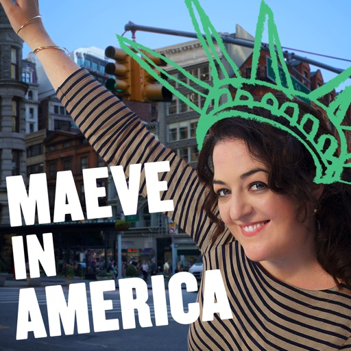 Cover image of Maeve in America: Immigration IRL