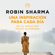 Robin Sharma - Una inspiración para cada día de El monje que vendió su Ferrari [Daily Inspiration from the Monk Who Sold His Ferrari] (Unabridged)