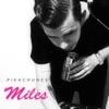 Miles - EP, Pikachunes