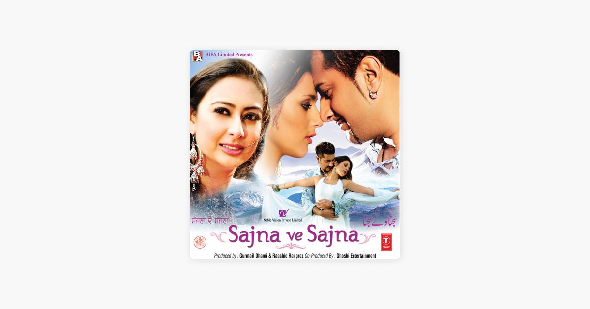 Sajna Ve Sajna Original Motion Picture Soundtrack By Bally Sagoo On Apple Music