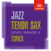 ABRSM Tenor Sax Tunes, Grade 4