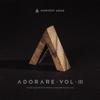 Adorare, Vol. 3 - Harvest Arad