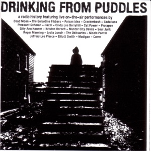Drinking from Puddles: A Radio History