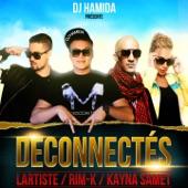 Déconnectés (feat. Lartiste, Kayna Samet & Rimk) - Single
