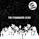 THE STARGAZER LILIES - When with You [Part Time Punks Session]