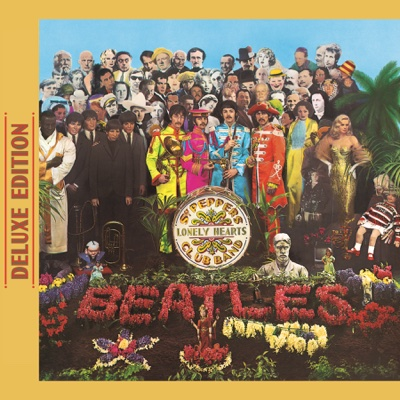 Sgt. Pepper's Lonely Hearts Club Band (Deluxe Edition) - The Beatles album