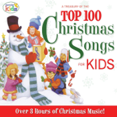 A Treasury of the Top 100 Christmas Songs for Kids!