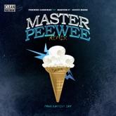 Master Peewee (Remix) [feat. Master P & Gucci Mane] - Single