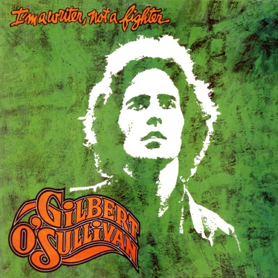 I'm a Writer, Not a Fighter (Deluxe Edition) - Gilbert O'sullivan