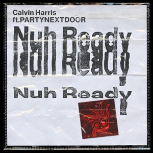 Nuh Ready Nuh Ready (feat. PARTYNEXTDOOR) - Single Mp3 Download