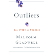 Outliers: The Story of Success (Unabridged)