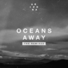A R I Z O N A - Oceans Away (The Midnight Remix) artwork