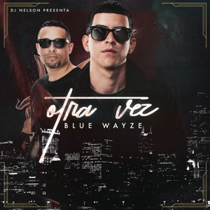 Otra Vez (feat. DJ Nelson) - Single Mp3 Download