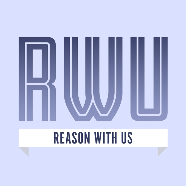 Reason With Us