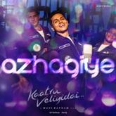 "Azhagiye (From ""Kaatru Veliyidai"") - Single"